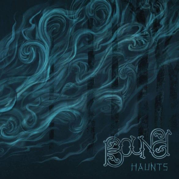 Bound - Haunts